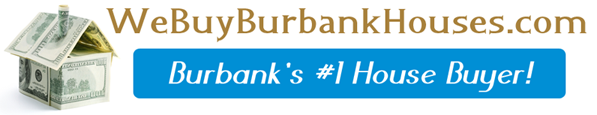 We Buy Houses in Burbank California